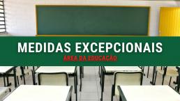 Medidas excepcionais - educação